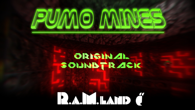 Soundtrack of Pumo Mines